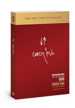 Crazy Love: Revised and Updated Edition