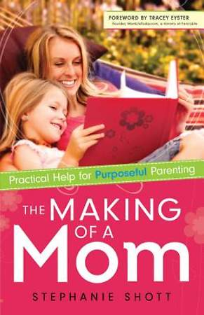 The Making of a Mom [ePub Ebook]