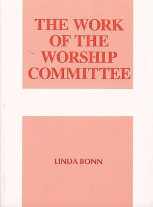 The Work of the Worship Committee