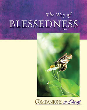 Companions in Christ: The Way of Blessedness-Leader`s Guide