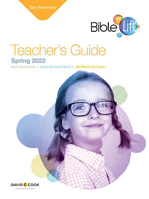 Bible-in-Life Early Elementary Teacher's Guide Spring 2015
