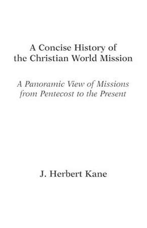 A Concise History of the Christian World Mission