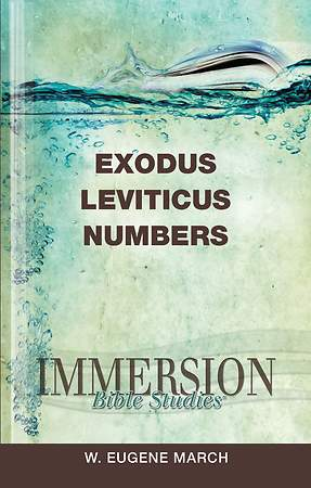 Immersion Bible Studies: Exodus, Leviticus, Numbers - eBook [ePub]