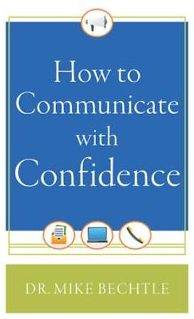 How to Communicate with Confidence [ePub Ebbok]