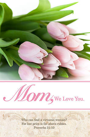 Mom We Love You