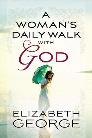 A Woman`s Daily Walk with God