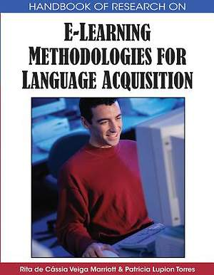 Handbook of Research on E-Learning Methodologies for Language Acquisition [Adobe Ebook]