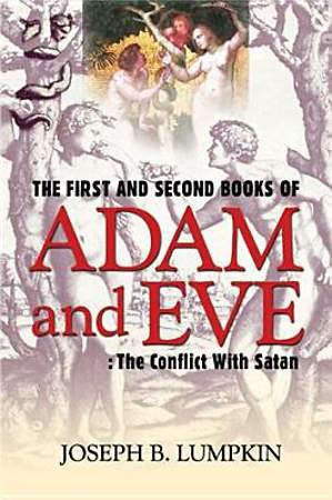 The First and Second Books of Adam and Eve [Adobe Ebook]