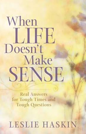 When Life Doesn't Make Sense