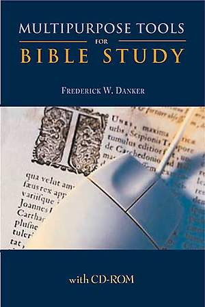 Multipurpose Tools for Bible Study with CD-ROM