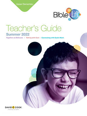 Bible In Life Upper Elementary Teacher Guide Summer 2015