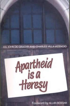 Apartheid Is a Heresy