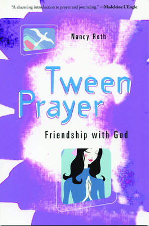 Tween Prayer