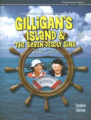 Gilligan's Island and the Seven Deadly Sins Bible Study-Study Guide
