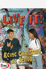 Being Christian at School - Live It Series