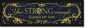 Strong Example Plaque - Words of Grace