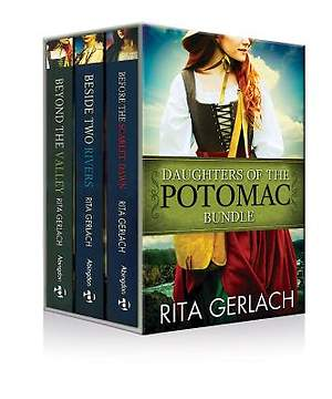 Daughters of the Potomac Bundle, Before the Scarlett Dawn, Beside Two Rivers & Beyond the Valley  - eBook [ePub]
