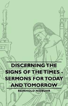 Discerning The Signs Of The Times - Sermons For Today And Tomorrow [ePub Ebook]