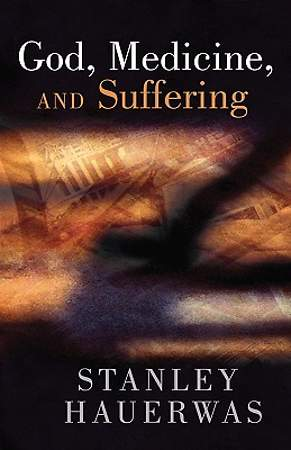 God Medicine and Suffering