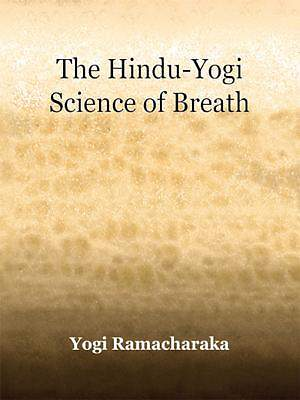 The Hindu-Yogi Science of Breath [Adobe Ebook]