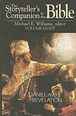 The Storyteller`s Companion to the Bible Volume 8: Daniel and Revelation - eBook [ePub]