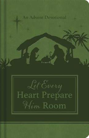 Let Every Heart Prepare Him Room [ePub Ebook]