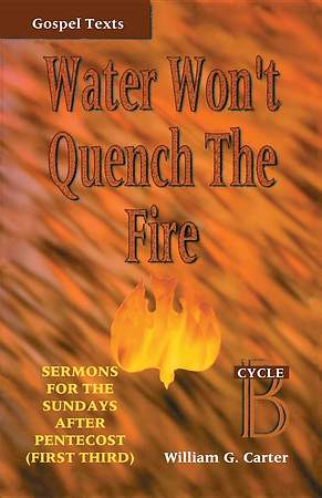 Water Won't Quency the Fire