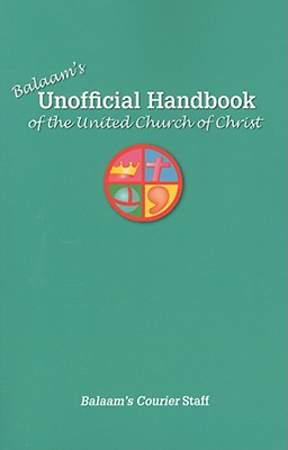 Balaam`s Unofficial Handbook of the United Church of Christ