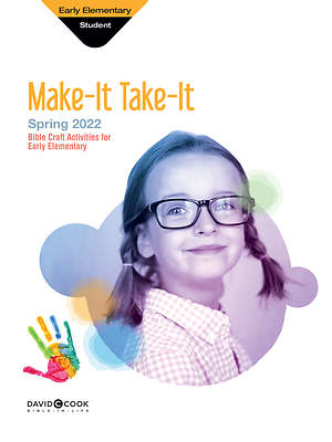 Bible-in-Life Early Elementary Make-It Take-It Spring 2015