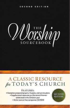 The Worship Sourcebook: Second Edition w/ CD ROM