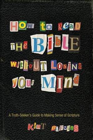 How to Read the Bible Without Losing Your Mind [ePub Ebook]