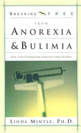 Breaking Free from Anorexia & Bulimia [ePub Ebook]