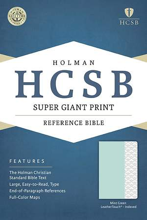 HCSB Super Giant Print Reference Bible, Mint Green Leathertouch, Indexed
