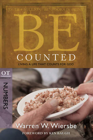 Be Counted Old Testament Commentary Numbers