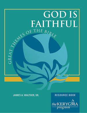 Kerygma - God Is Faithful Resource Book
