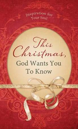 This Christmas, God Wants You to Know. [ePub Ebook]