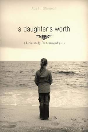 A Daughter`s Worth