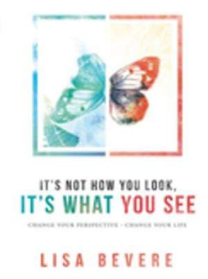 It's Not How You Look, It's What You See [ePub Ebook]