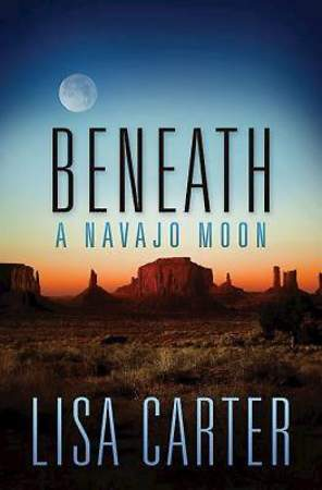 Beneath a Navajo Moon - eBook [ePub]
