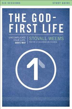 The God-First Life Study Guide