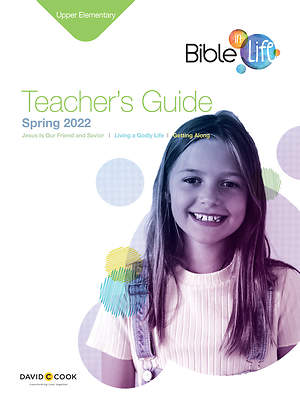 Bible-in-Life Upper Elementary Teacher's Guide Spring 2015