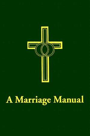 A Marriage Manual