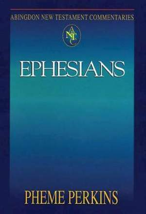 Abingdon New Testament Commentaries: Ephesians - eBook [ePub]