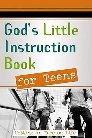 God`s Little Instruction Book for Teens