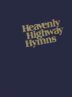 Heavenly Highway Hymns Large Print
