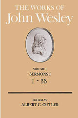 The Works of John Wesley Volume 1