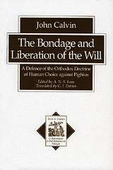 The Bondage and Liberation of the Will