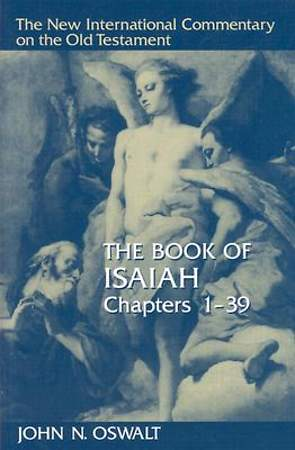 The New International Commentary on the Old Testament - Isaiah 1-39
