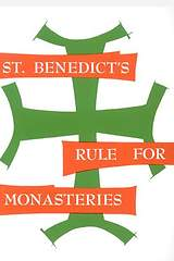 St. Benedict`s Rule for Monasteries