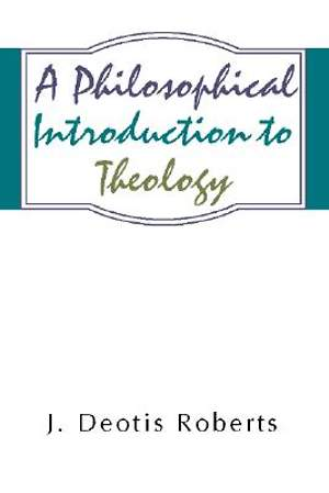 A Philosophical Introduction to Theology